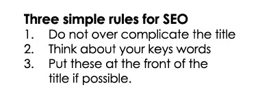 Three simple rules for SEO
